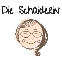 DieSchaiderin