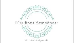 Mrs. Rosis Armbänder - Mit Liebe Handgemacht