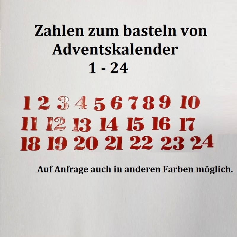 - 24 Zahlen für Adventskalender Vorweihnachtszeit Stanzteile 1-24, Farben frei Wählbar - 24 Zahlen für Adventskalender Vorweihnachtszeit Stanzteile 1-24, Farben frei Wählbar