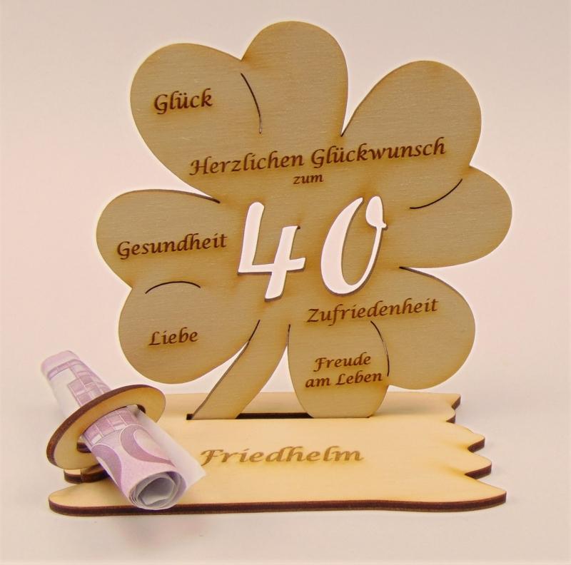 - Personalsiert 40. Geburtstag Kleeblatt Holz, Geldgeschenk oder Gutschein Geschenk  - Personalsiert 40. Geburtstag Kleeblatt Holz, Geldgeschenk oder Gutschein Geschenk