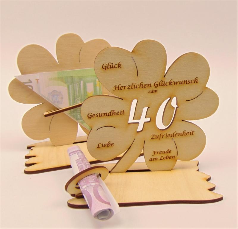 Kleinesbild - Personalsiert 40. Geburtstag Kleeblatt Holz, Geldgeschenk oder Gutschein Geschenk