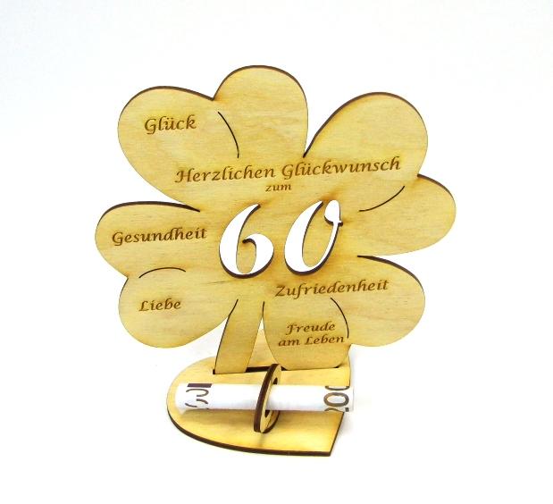 - Personalisiertes Geldgeschenk Kleeblatt 16 cm ♥ zum 60. Geburtstag,♥  Herzlichen Glückwunsch zum 60 - Personalisiertes Geldgeschenk Kleeblatt 16 cm ♥ zum 60. Geburtstag,♥  Herzlichen Glückwunsch zum 60