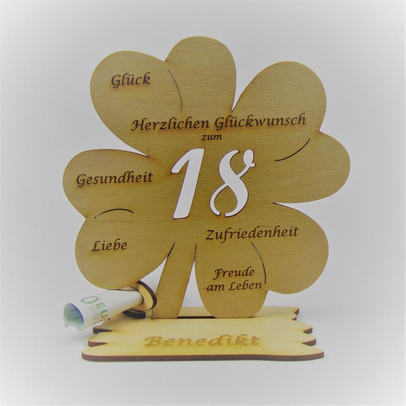 - Geldgeschenk Kleeblatt 11 cm aus Holz zum 18. Geburtstag,  Herzlichen Glückwunsch Personalisiert   - Geldgeschenk Kleeblatt 11 cm aus Holz zum 18. Geburtstag,  Herzlichen Glückwunsch Personalisiert