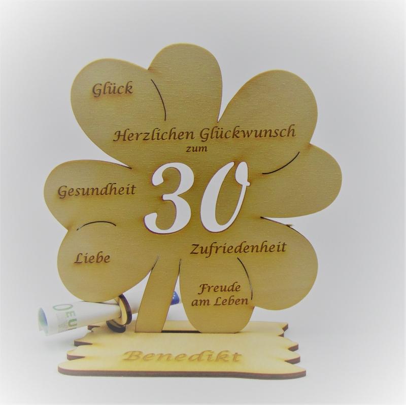 - Geldgeschenk Kleeblatt 11 cm aus Holz zum 30. Geburtstag,  Herzlichen Glückwunsch Personalisiert   - Geldgeschenk Kleeblatt 11 cm aus Holz zum 30. Geburtstag,  Herzlichen Glückwunsch Personalisiert