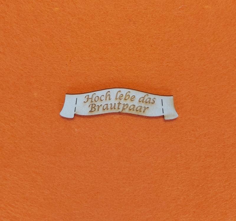 - Schriftzug ★ Hoch lebe das Brautpaar ★ Schriftzug für Hochzeitsgeschenke, Hochzeit, Schriftzug für Geschenke - Schriftzug ★ Hoch lebe das Brautpaar ★ Schriftzug für Hochzeitsgeschenke, Hochzeit, Schriftzug für Geschenke