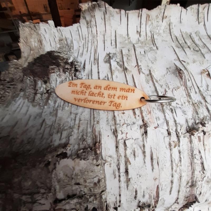 - Schlüsselanhänger  ♥Ein Tag an dem man nicht lacht ist ein verlorener Tag ♥ aus Holz  zum Verschenken  - Schlüsselanhänger  ♥Ein Tag an dem man nicht lacht ist ein verlorener Tag ♥ aus Holz  zum Verschenken