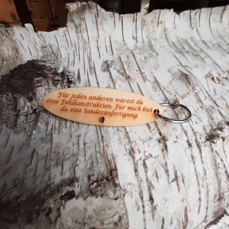 - Schlüsselanhänger  ♥Für jeden anderen wärest du eine Fehlkonstruktion... ♥ aus Holz  zum Verschenken - Schlüsselanhänger  ♥Für jeden anderen wärest du eine Fehlkonstruktion... ♥ aus Holz  zum Verschenken