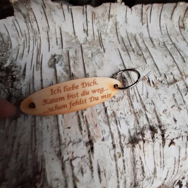 - Schlüsselanhänger  ♥ Ich liebe Dich. Kaum bist du weg schon fehlst Du mir ♥ aus Holz  zum Verschenken - Schlüsselanhänger  ♥ Ich liebe Dich. Kaum bist du weg schon fehlst Du mir ♥ aus Holz  zum Verschenken