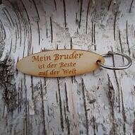 - Schlüsselanhänger  ♥ Mein Bruder ist der Beste der Welt  ♥ aus Holz zum Verschenken  - Schlüsselanhänger  ♥ Mein Bruder ist der Beste der Welt  ♥ aus Holz zum Verschenken