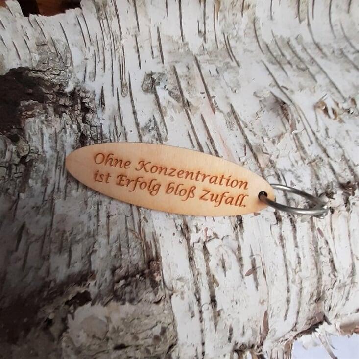 - Schlüsselanhänger  ♥ Ohne Konzentration ist Erfolg bloß Zufall ♥ aus Holz  zum Verschenken   - Schlüsselanhänger  ♥ Ohne Konzentration ist Erfolg bloß Zufall ♥ aus Holz  zum Verschenken