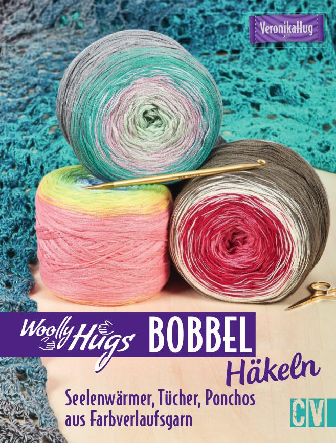 - Woolly Hugs Buch - Häkeln lernen mit Farbverlaufsgarn - Woolly Hugs Buch - Häkeln lernen mit Farbverlaufsgarn