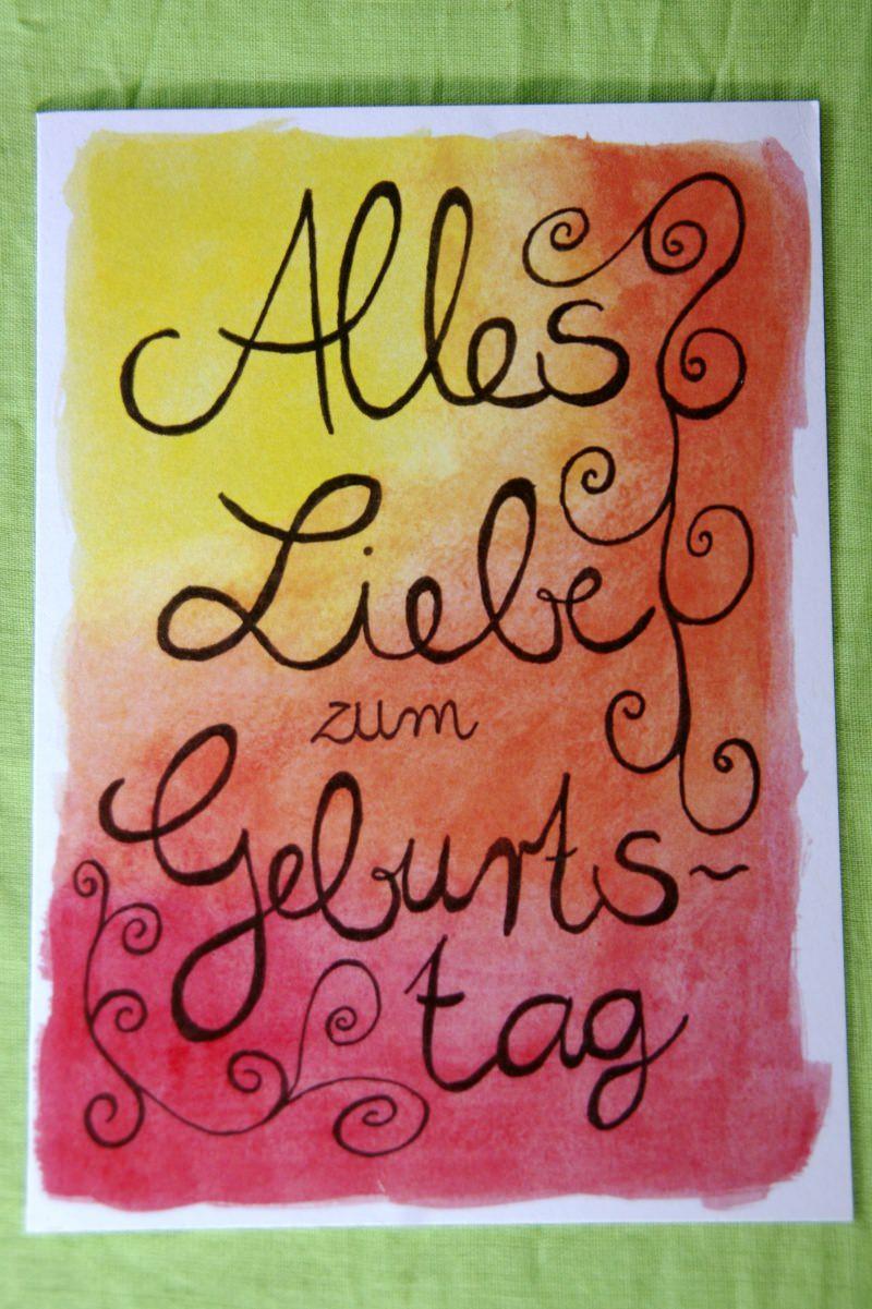 """- Mit Freude und Aquarellfarben gemalte Klappkarte """"Alles Liebe zum Geburtstag"""" - Mit Freude und Aquarellfarben gemalte Klappkarte """"Alles Liebe zum Geburtstag"""""""