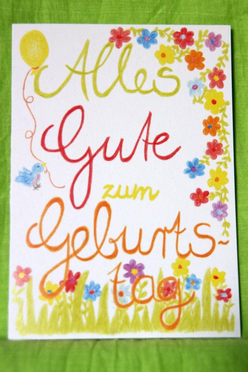 """- Mit Freude und Buntstiften gemalte Klappkarte """"Alles Gute zum Geburtstag"""" - Mit Freude und Buntstiften gemalte Klappkarte """"Alles Gute zum Geburtstag"""""""