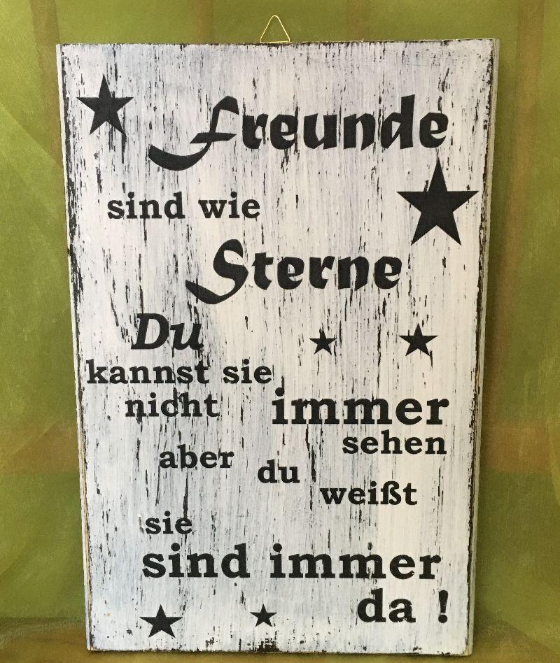 - Holzbild mit Spruch, Freunde sind wie Sterne.... - Holzbild mit Spruch, Freunde sind wie Sterne....