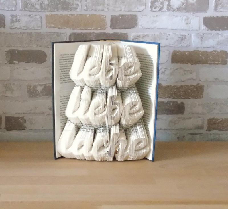- gefaltetes Buch - Lebe liebe lache // Buchkunst // Bookfolding // Book Art // Muttertag // Valentinstag // Geburtstag // Geschenk - gefaltetes Buch - Lebe liebe lache // Buchkunst // Bookfolding // Book Art // Muttertag // Valentinstag // Geburtstag // Geschenk