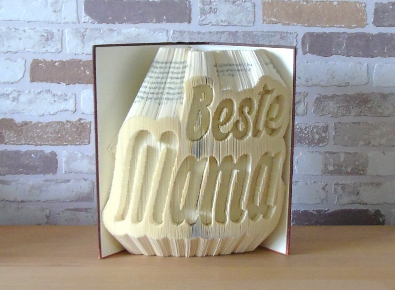 - gefaltetes Buch - Beste Mama // Buchkunst // Bookfolding // Dekoration // Muttertag // Geburtstag // Geschenk - gefaltetes Buch - Beste Mama // Buchkunst // Bookfolding // Dekoration // Muttertag // Geburtstag // Geschenk