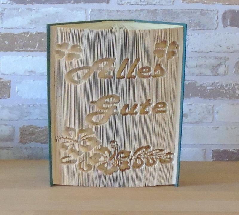 Kleinesbild - gefaltetes Buch - Alles Gute Blumen // Buchkunst // Bookfolding // Dekoration // Geschenk / Geburtstag // Aufmunterung // Freundschaft