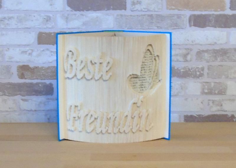 - gefaltetes Buch - Beste Freundin // Buchkunst // Buchfalten // Dekoration // Geschenk // Freundschaft // Schmetterling - gefaltetes Buch - Beste Freundin // Buchkunst // Buchfalten // Dekoration // Geschenk // Freundschaft // Schmetterling