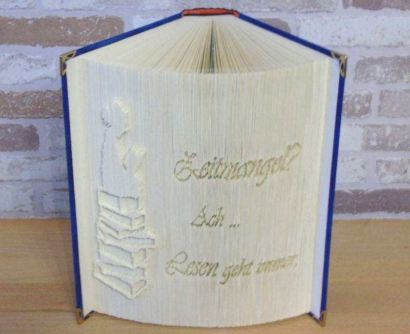 Kleinesbild - gefaltetes Buch - Zeitmangel? Ach - Lesen geht immer // Buchkunst // Dekoration // Spruch im Buch // Bookfolding // Book Art // Leseratte