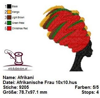 - Afrikanische Frau, Stickdatei 10x10 - Afrikanische Frau, Stickdatei 10x10