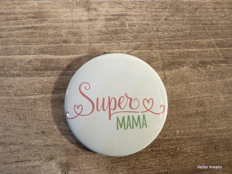 Kleinesbild -  Magnet 59 mm ♡♡Super-Mama ♡♡