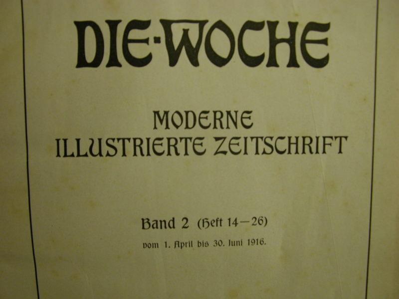 Kleinesbild -  Die Woche,Band 2 - Heft 14-26 1.4.- 30.6.1916 -