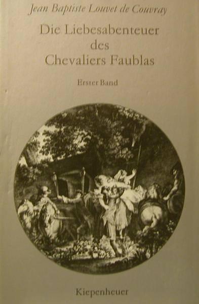 - Die Liebesabenteuer des Chevaliers Faublas,Kiepenheuer Verlag,1979,375 Seiten. - Die Liebesabenteuer des Chevaliers Faublas,Kiepenheuer Verlag,1979,375 Seiten.