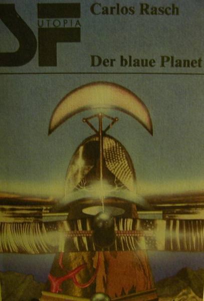 - Utopia-Der blaue Planet von Carlos Rasch, - Utopia-Der blaue Planet von Carlos Rasch,