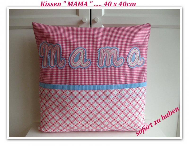 - Kissen    ★Mama★    40x40 - sofort zu haben  -- zum Muttertag -- für Mama - Kissen    ★Mama★    40x40 - sofort zu haben  -- zum Muttertag -- für Mama