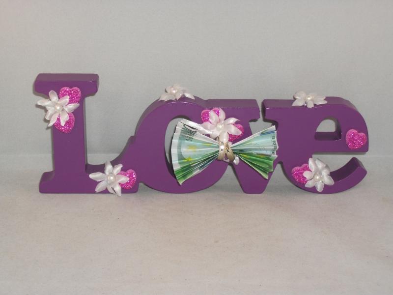 - Geldgeschenk zur Hochzeit, Liebe, Love, Schriftzug, Holz lackiert - Geldgeschenk zur Hochzeit, Liebe, Love, Schriftzug, Holz lackiert