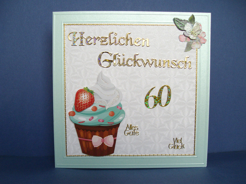 - Geburtstagskarte für eine Frau zum 60. ten mit einem CupCake - Geburtstagskarte für eine Frau zum 60. ten mit einem CupCake