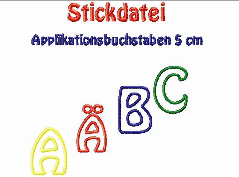 - Stickdatei Applikationsbuchstaben 5 cm zum besticken von Handtüchern, TShirts - Stickdatei Applikationsbuchstaben 5 cm zum besticken von Handtüchern, TShirts