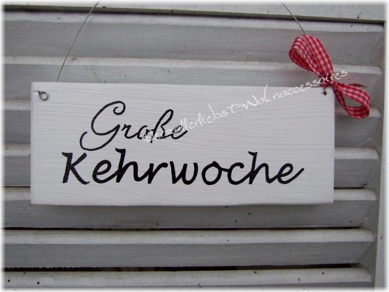 - Große Kehrwoche  ♡ Türschild aus Holz ♡ weiß mit schwarzer Schrift ♡   - Große Kehrwoche  ♡ Türschild aus Holz ♡ weiß mit schwarzer Schrift ♡