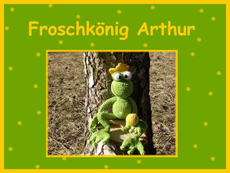 "-     ♡ Häkelanleitung ""Froschkönig Arthur"" ♡ , Amigurumi, Gehäkeltes, Frosch, Froschkönig -     ♡ Häkelanleitung ""Froschkönig Arthur"" ♡ , Amigurumi, Gehäkeltes, Frosch, Froschkönig"