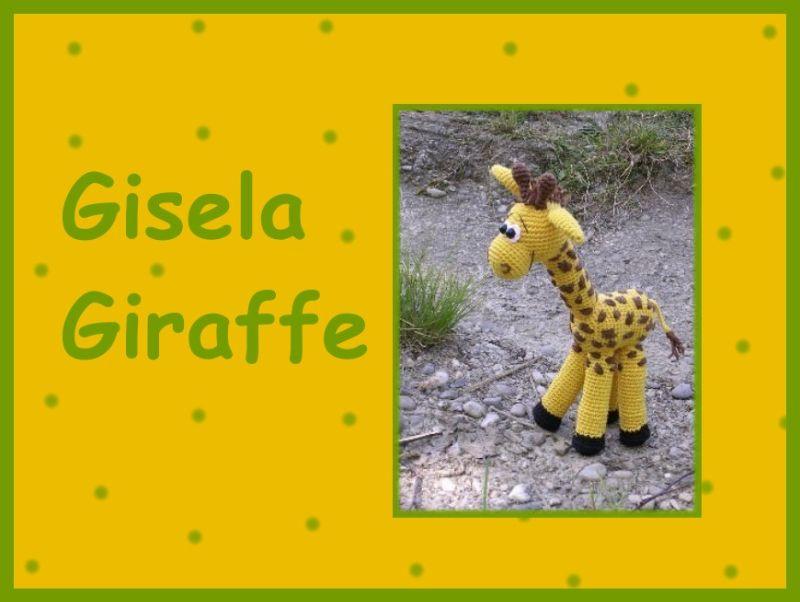 """-    ♡ Häkelanleitung """"Gisela Giraffe"""" ♡ , Amigurumi, Gehäkeltes, Giraffe -    ♡ Häkelanleitung """"Gisela Giraffe"""" ♡ , Amigurumi, Gehäkeltes, Giraffe"""