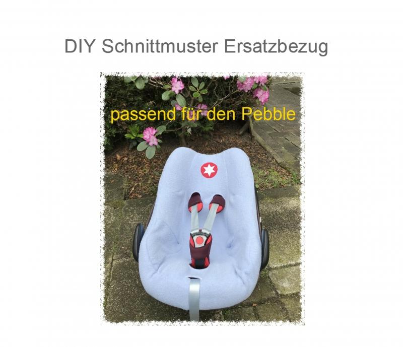 Babyartikel : Schonbezug Babyschale - Ebook - Schnittmuster