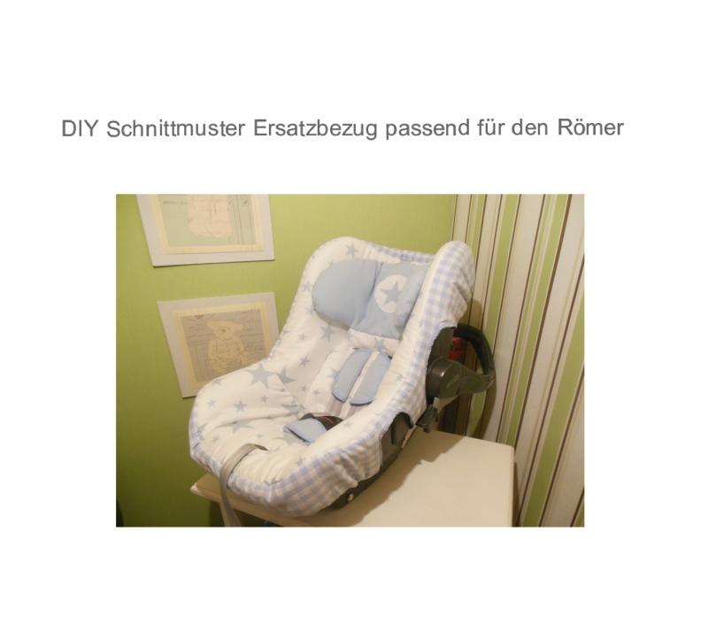 Babyartikel : Schnittmuster Ersatzbezug Babyschale - Nähanleitung ...