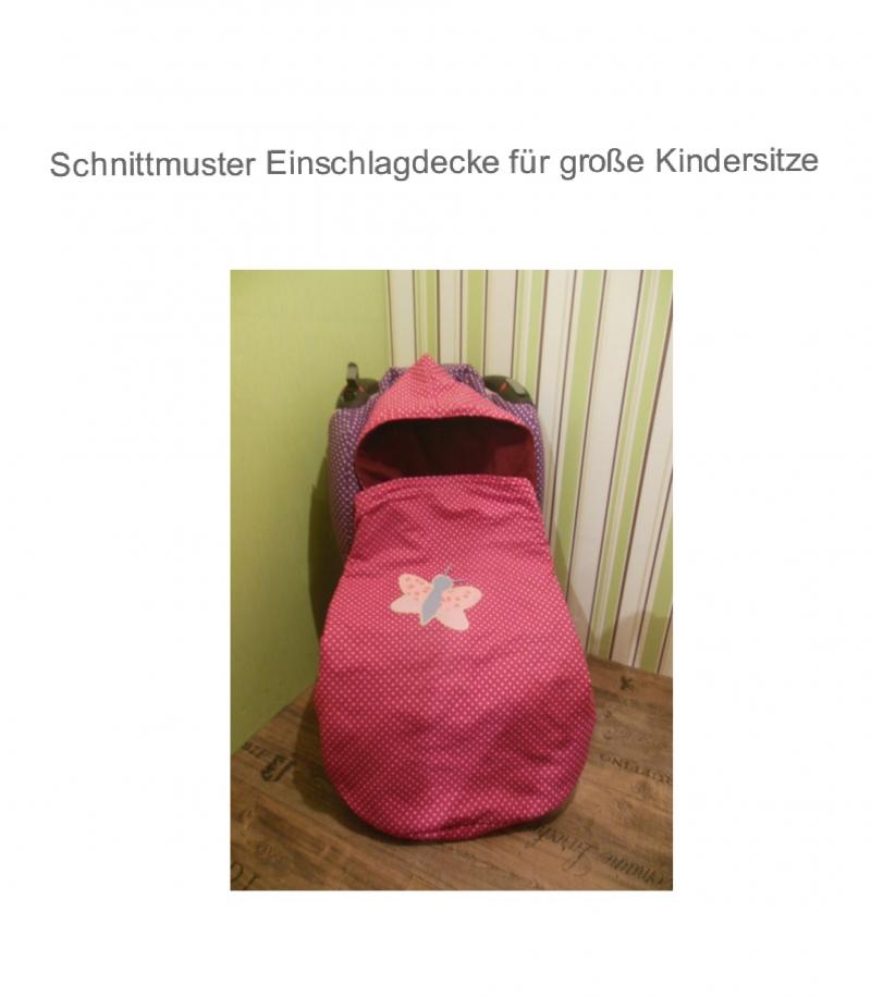 DIY-Anleitungen : XL Decke für Autokindersitz Ebook - Schnittmuster ...