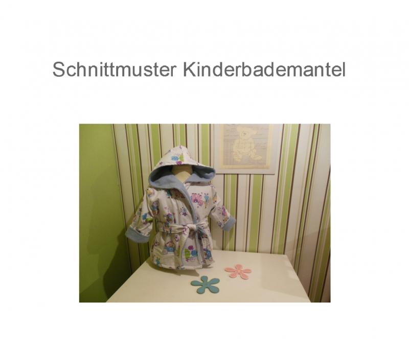 DIY-Anleitungen : Wende Bademantel 74 -128 Schnittmuster Ebook ...