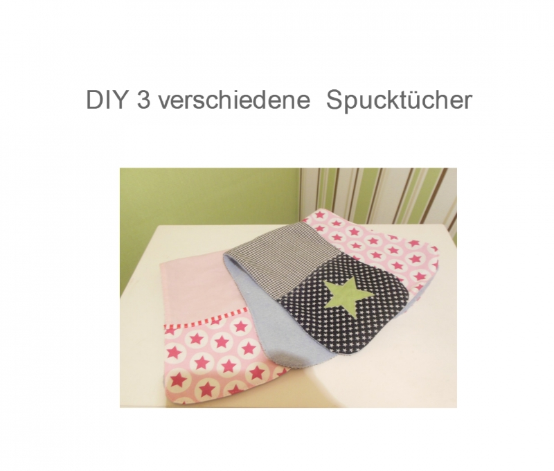 Nähanleitungen : 3 Variationen und 3 Größen Spucktuch Ebook ...