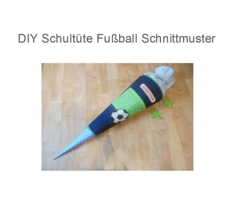 Nähanleitungen : DIY Fußball Schultüte - Schnittmuster , Ebook ...