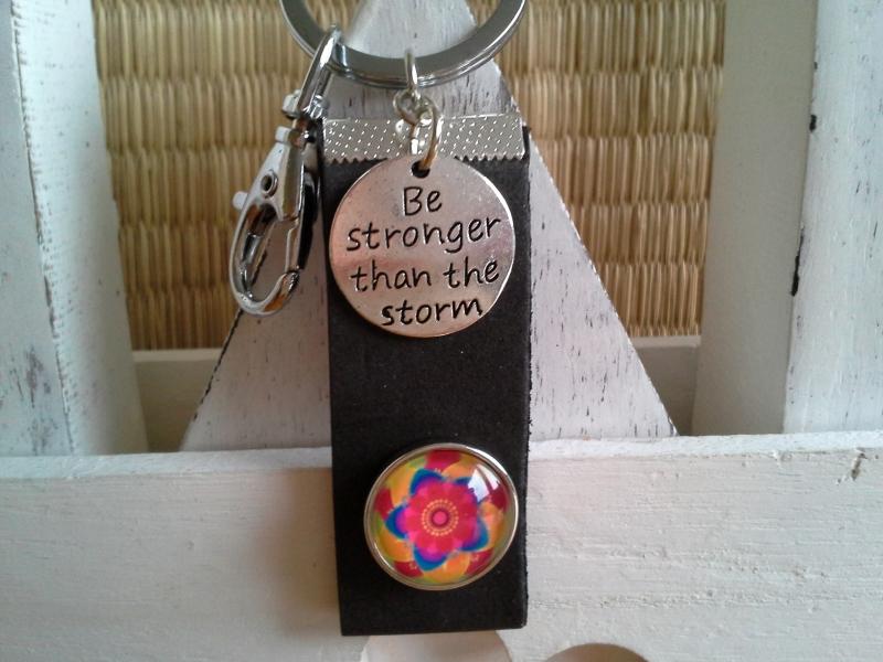 Kleinesbild - Schlüsselanhänger ★ Be stronger than the storm ★ ♡ , aus Schaumgummi mit ☀Chunk☀