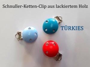Schnuller-Kette selber basteln, TÜRKIES lackiert, Schnuller-Clip aus lackiertem Holz, Baby, Nuckel, Schnuller, - Handarbeit kaufen
