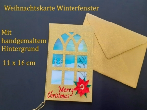 Weihnachtskarte mit Winterfenster und handgemalten Hintergrund aufwendig gestaltet, Merry Christmas, Weihnachten, Karte