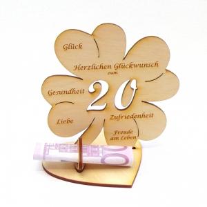 Personalisiertes Geburtstagsgeschenk ♥ zum 20. Geburtstag ♥ Kleeblatt 16 cm,  für Geld und Gutschein - Handarbeit kaufen