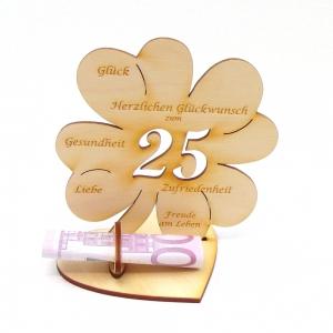 Geldgeschenk zum 25. Geburtstag Kleeblatt 11 cm,  Herzlichen Glückwunsch zum 25  - Handarbeit kaufen