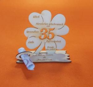 Personalisiertes Geldgeschenk ♥ zum 35. Geburtstag  ♥ aus Naturholz Kleeblatt 11 cm,  Herzlichen Glückwunsch zum 35 - Handarbeit kaufen