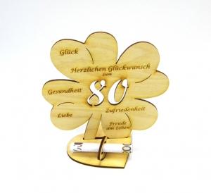 Geldgeschenk Kleeblatt 16 cm zum 80. Geburtstag,  Herzlichen Glückwunsch zum 80 - Handarbeit kaufen