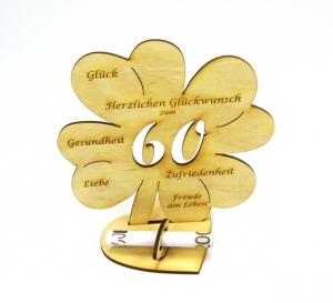Personalisiertes Geldgeschenk Kleeblatt 16 cm ♥ zum 60. Geburtstag,♥  Herzlichen Glückwunsch zum 60 - Handarbeit kaufen