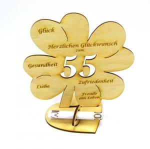 Personalisiertes Geburtstagsgeschenk ♥ zum 55. Geburtstag ♥ Kleeblatt 16 cm  aus Vollholz  für Geld und Gutschein - Handarbeit kaufen